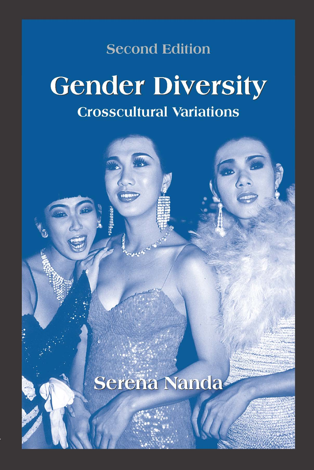 Gender Diversity: Crosscultural Variations by Serena  Nanda