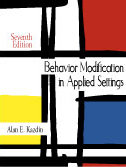 Behavior Modification in Applied Settings:  by Alan E. Kazdin