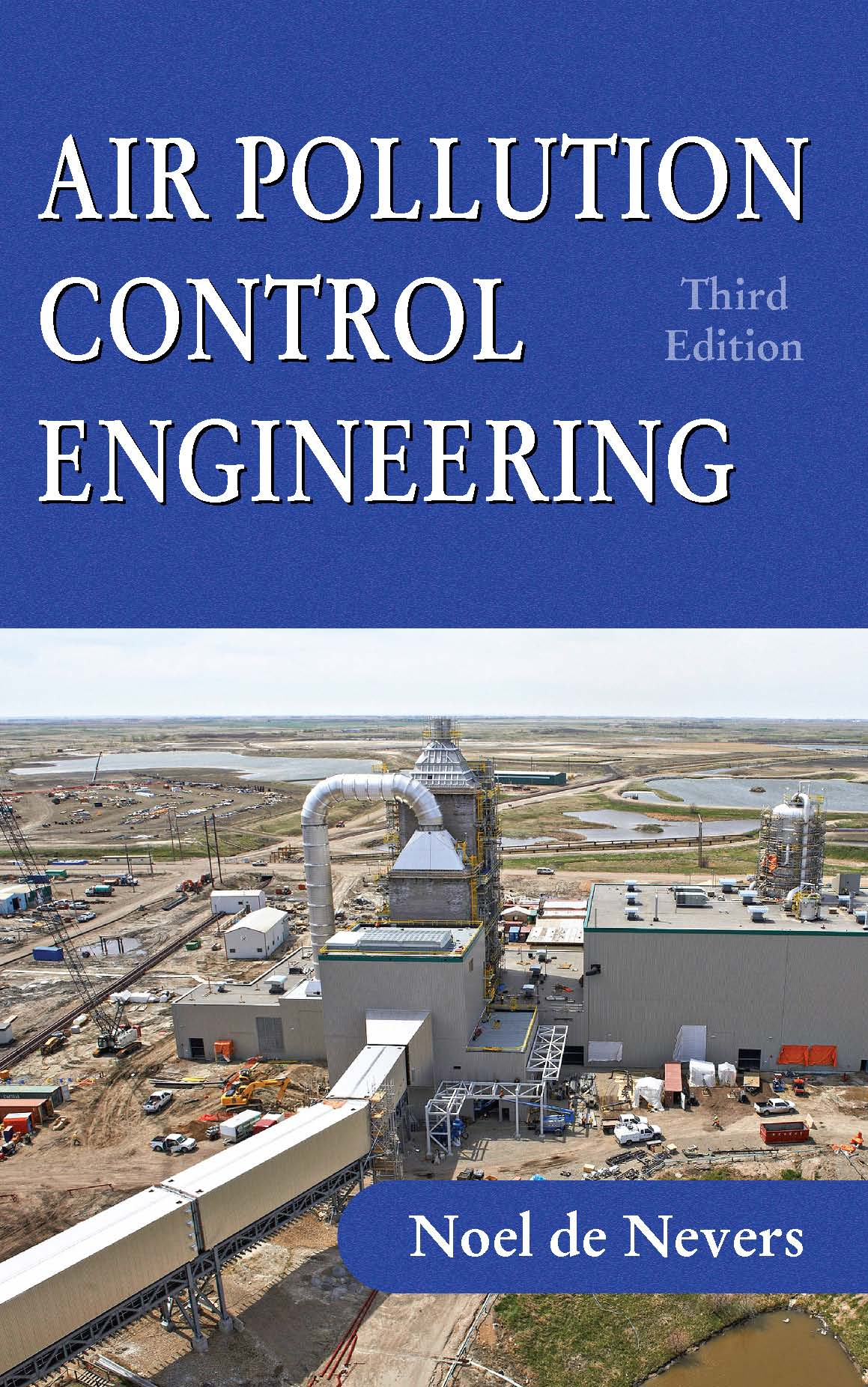 Air Pollution Control Engineering: Third Edition by Noel  de Nevers