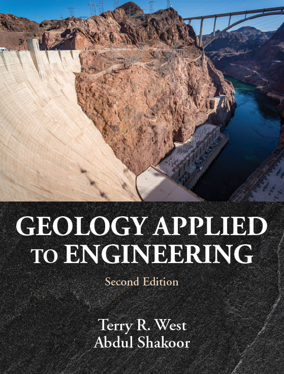 Geology Applied to Engineering: Second Edition by Terry R. West, Abdul  Shakoor