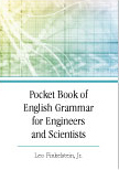 Pocket Book of English Grammar for Engineers and Scientists:  by Leo  Finkelstein, Jr.