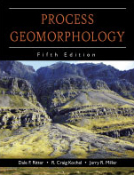 Process Geomorphology: Fifth Edition by Dale F. Ritter, R. Craig Kochel, Jerry R. Miller