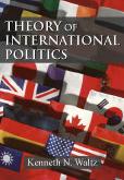 Theory of International Politics:  by Kenneth N. Waltz