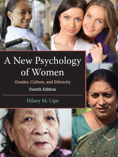 A New Psychology of Women: Gender, Culture, and Ethnicity, Fourth Edition by Hilary M. Lips