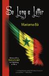 So Long a Letter:  by Mariama  Ba (translated by Modupé  Bodé-Thomas)
