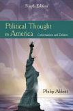 Political Thought in America: Conversations and Debates by Philip  Abbott