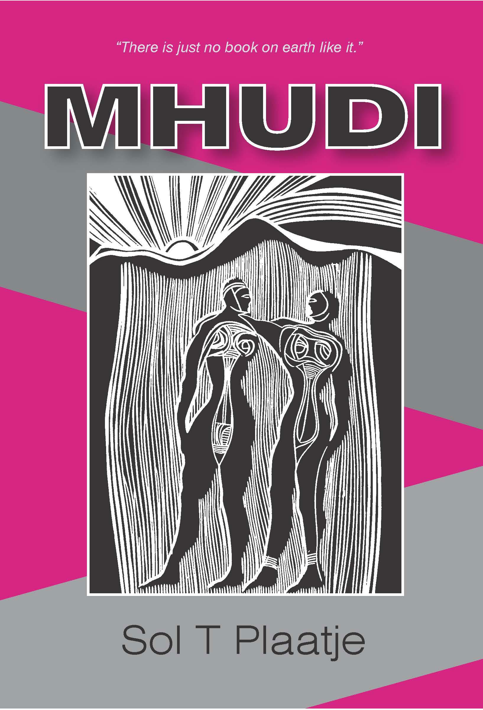 Mhudi:  by Sol T Plaatje