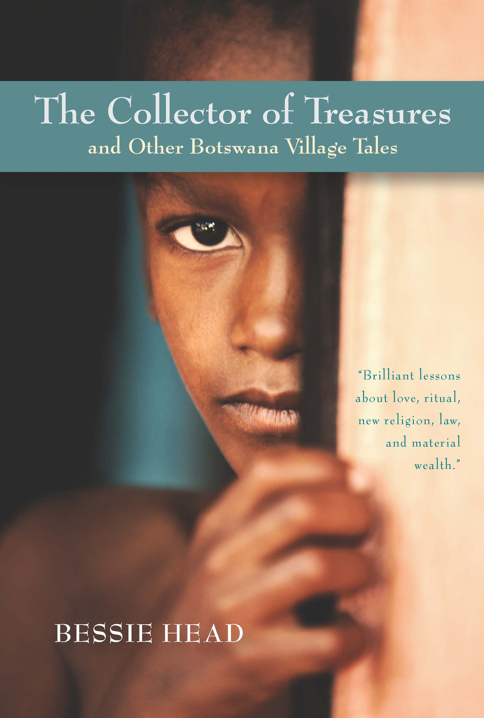 The Collector of Treasures and Other Botswana Village Tales:  by Bessie  Head