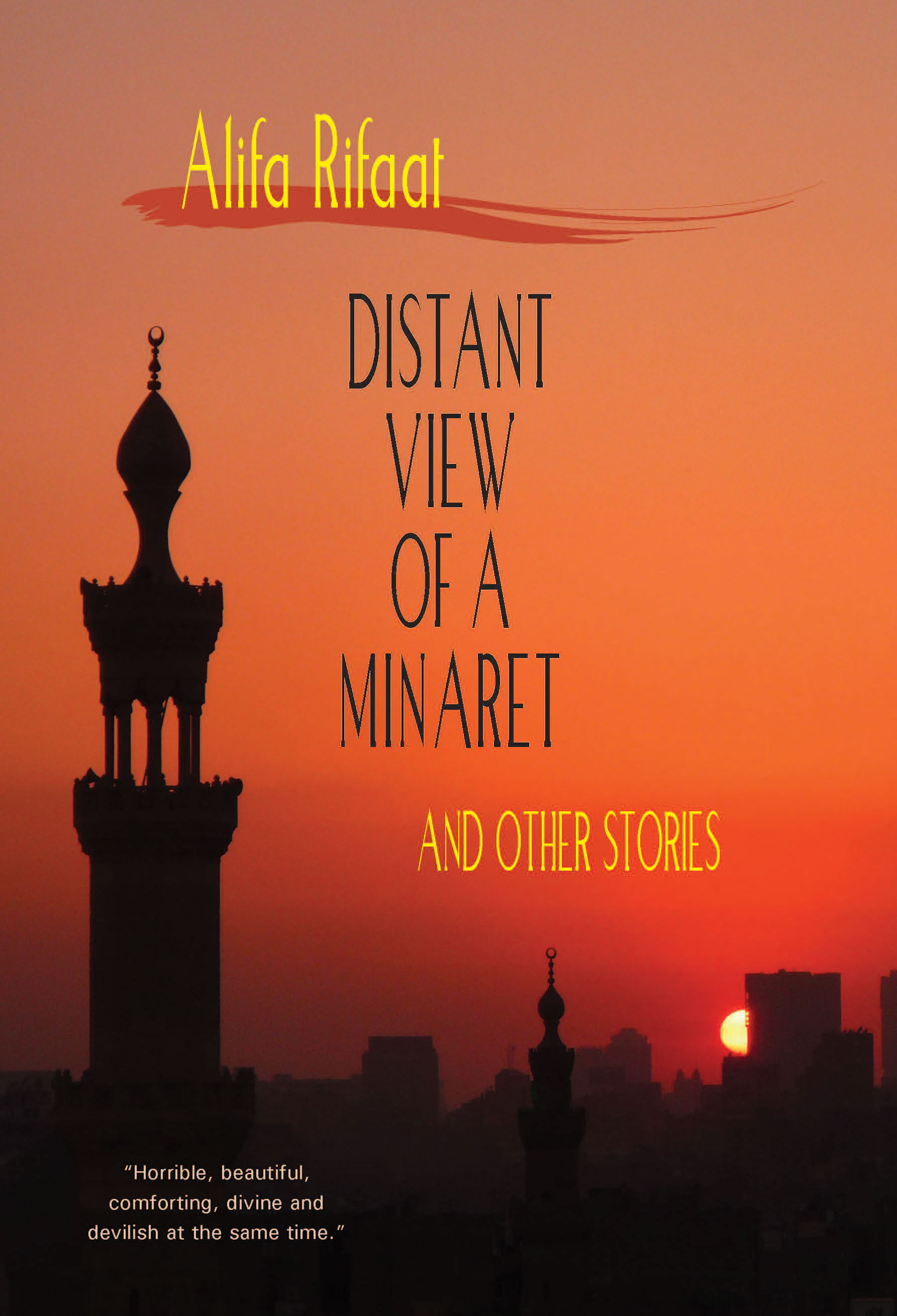 Distant View of a Minaret and Other Stories:  by Alifa  Rifaat (translated by Denys  Johnson-Davies)