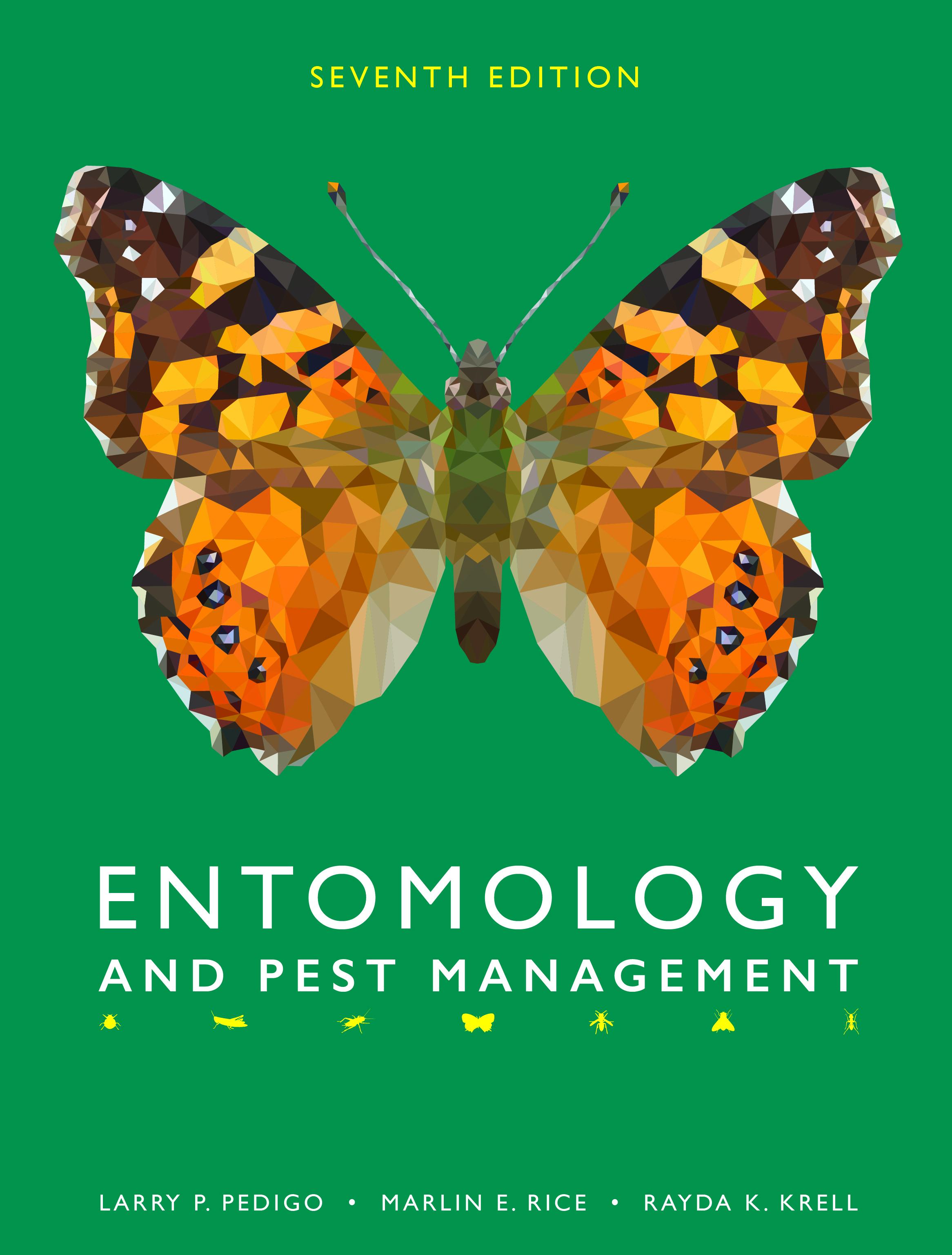 Entomology and Pest Management: Seventh Edition by Larry P. Pedigo, Marlin E. Rice, Rayda K. Krell