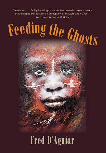 Feeding the Ghosts:  by Fred  D