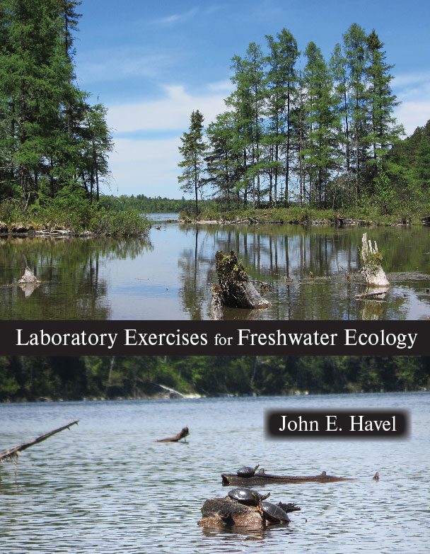 Laboratory Exercises for Freshwater Ecology:  by John E. Havel