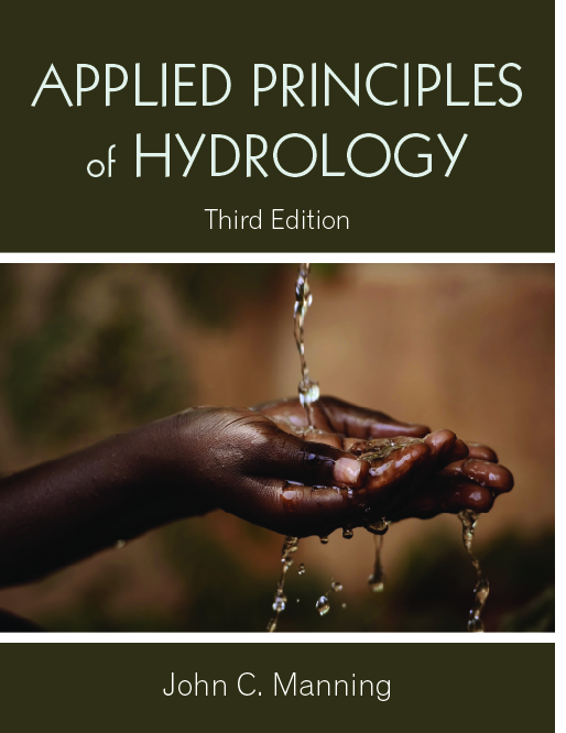 Applied Principles of Hydrology: Third Edition by John C. Manning