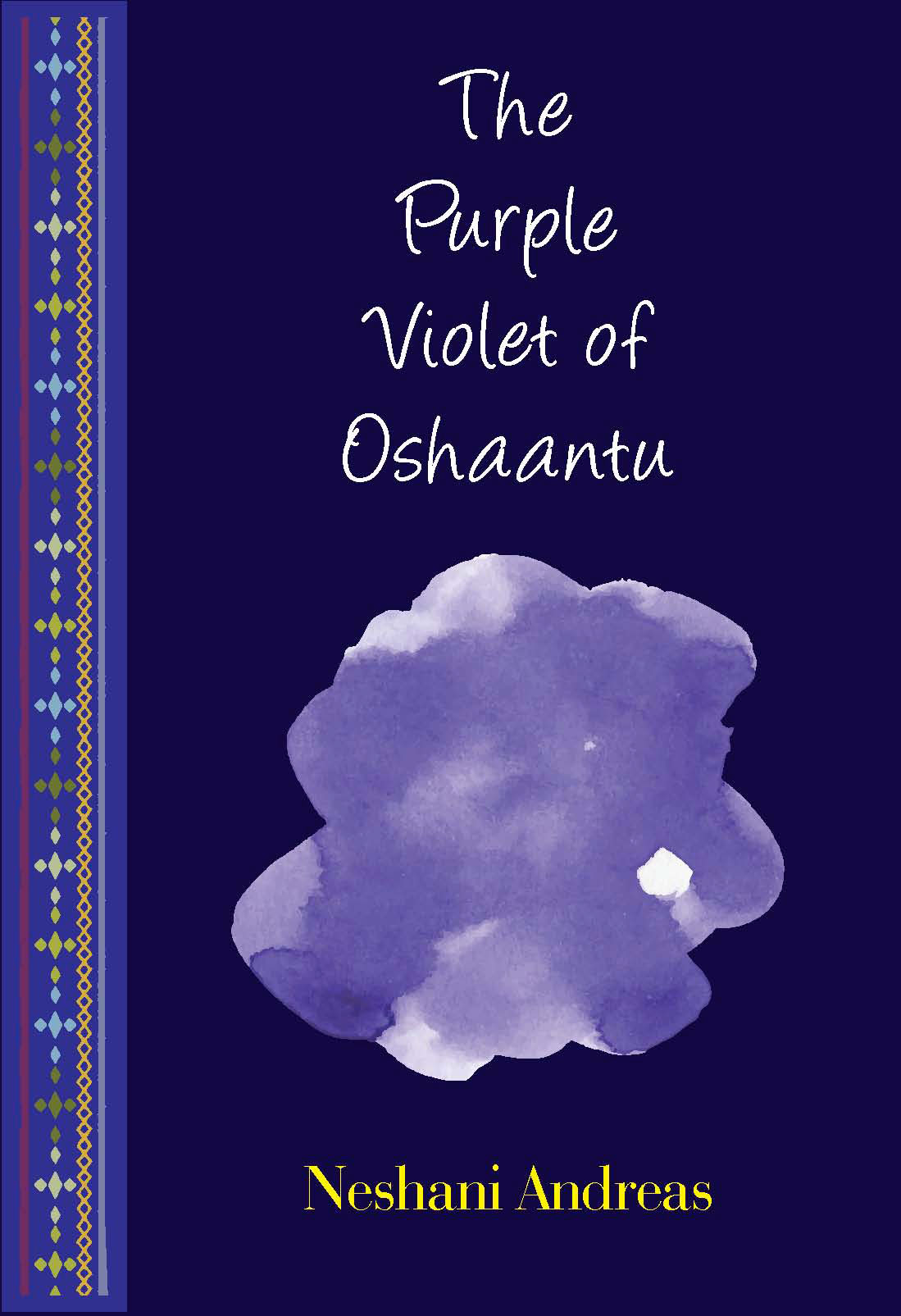 The Purple Violet of Oshaantu:  by Neshani  Andreas