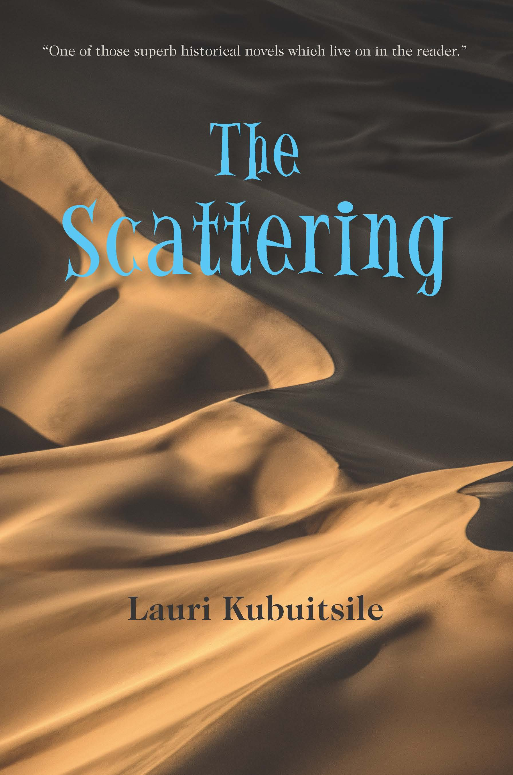 The Scattering:  by Lauri  Kubuitsile