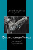 Crossing Between Worlds: The Navajo of Canyon de Chelly by Jeanne M. Simonelli with Lupita  McClanahan