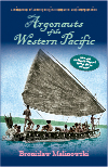 Argonauts of the Western Pacific: An Account of Native Enterprise and Adventure in the Archipelagoes of Melanesian New Guinea, Enhanced Edition by Bronislaw  Malinowski